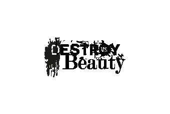 Destroy vs Beauty